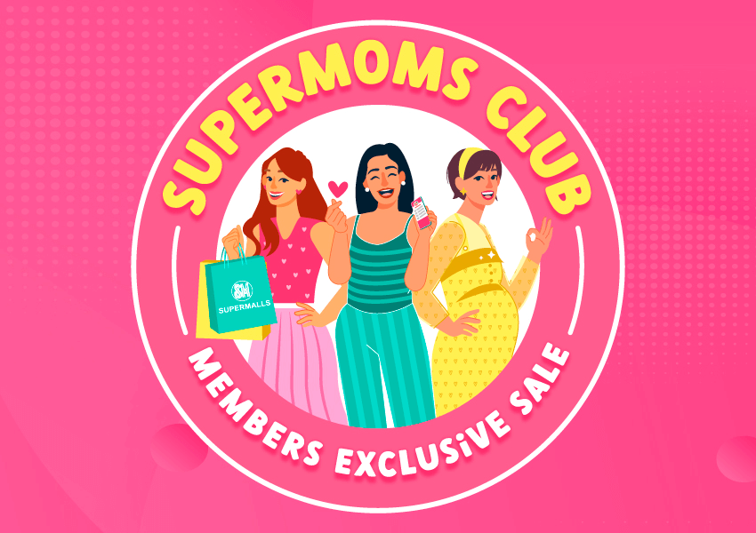 #SuperMomsClubSALE: August 28 to 31, 2021