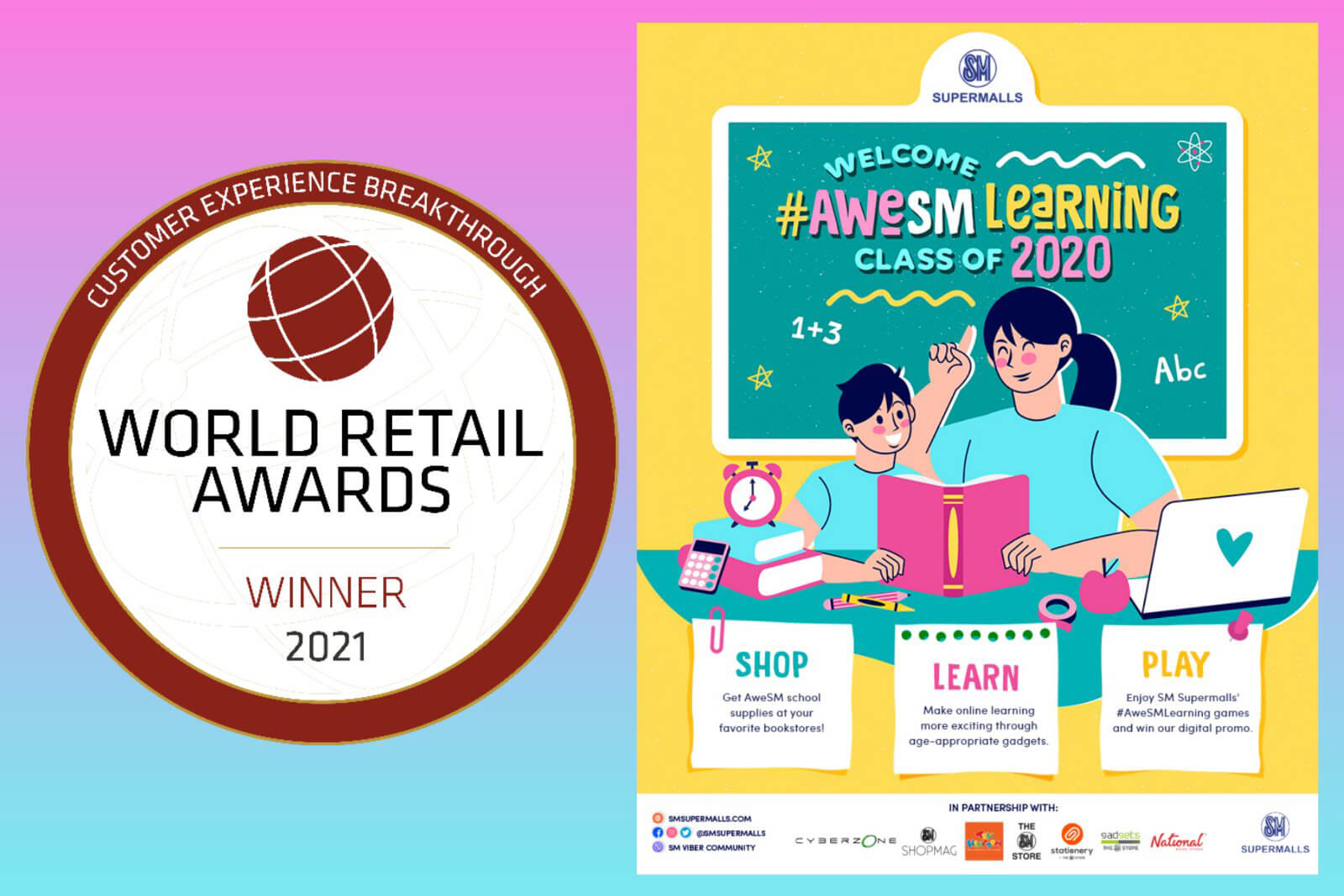 (With the Award): SM Supermalls wins in the World Retail Awards for #AweSMLearning Phygital Campaign